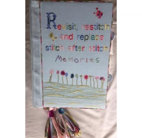 Revisit, Restitch and Replace: stitch after stitch (Memories)